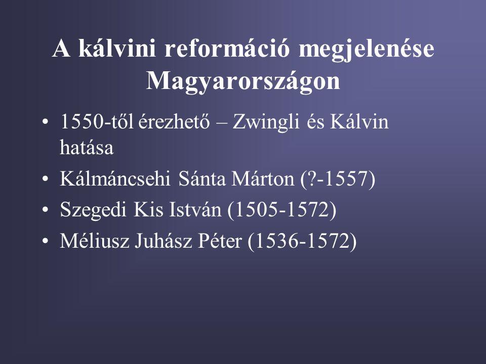 A kálvini reformáció megjelenése Magyarországon