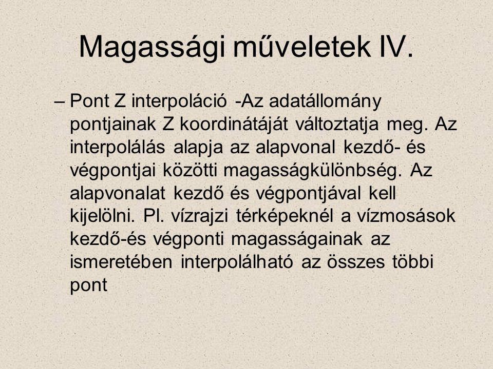 Magassági műveletek IV.