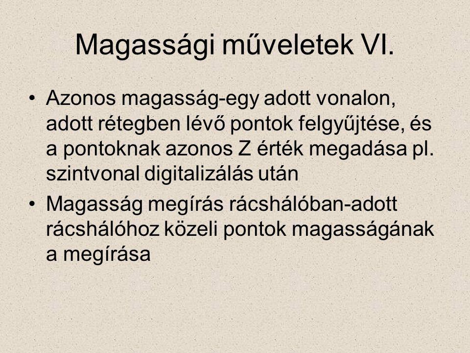 Magassági műveletek VI.