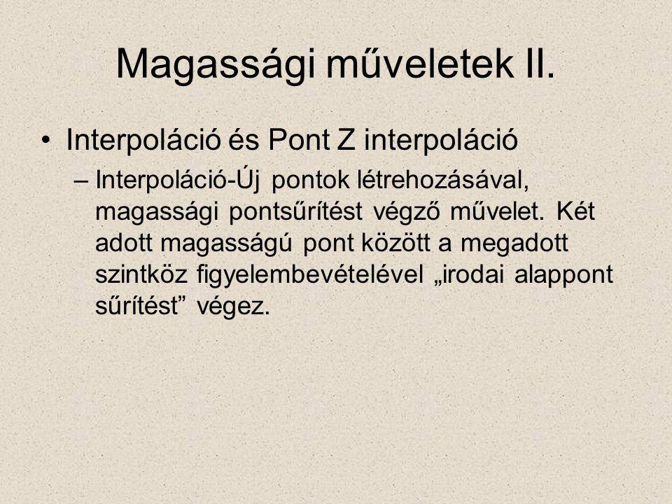 Magassági műveletek II.