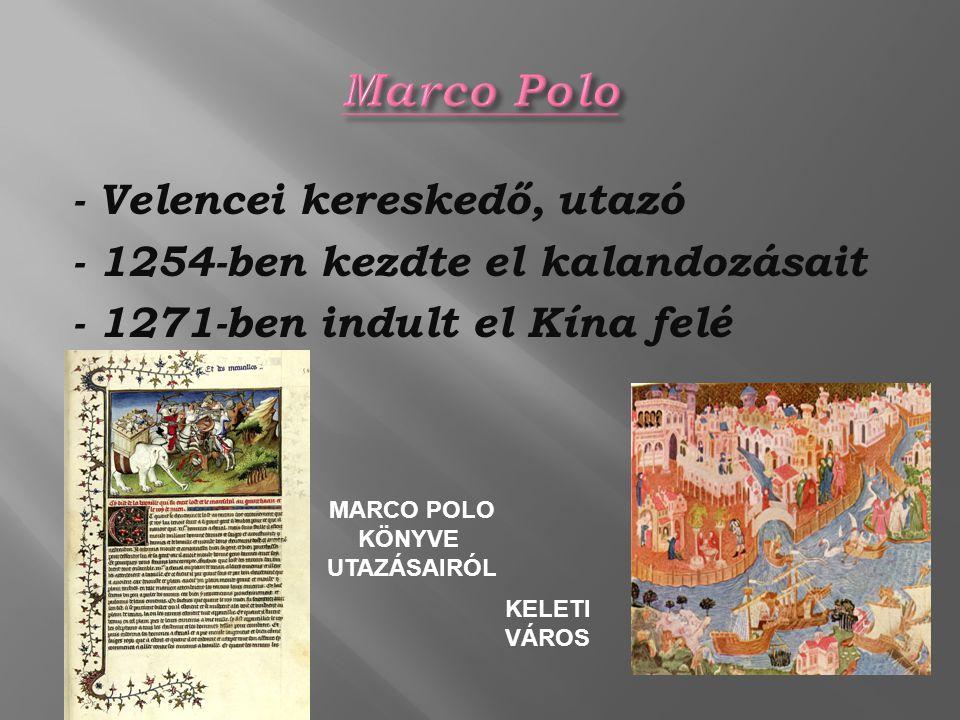 MARCO POLO KÖNYVE UTAZÁSAIRÓL