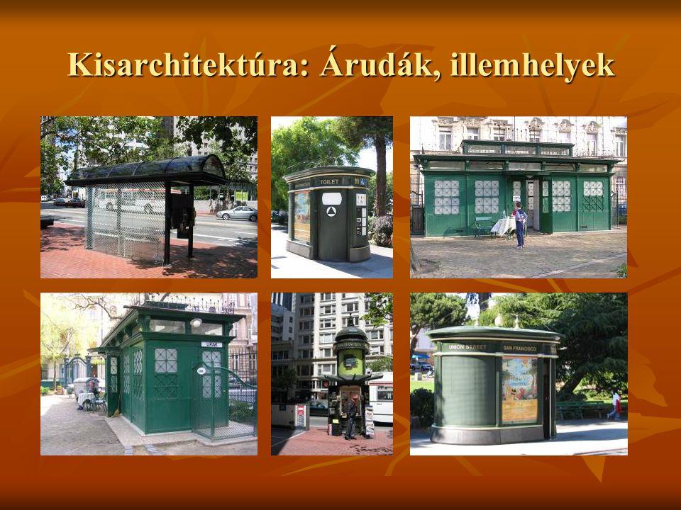 Kisarchitektúra: Árudák, illemhelyek