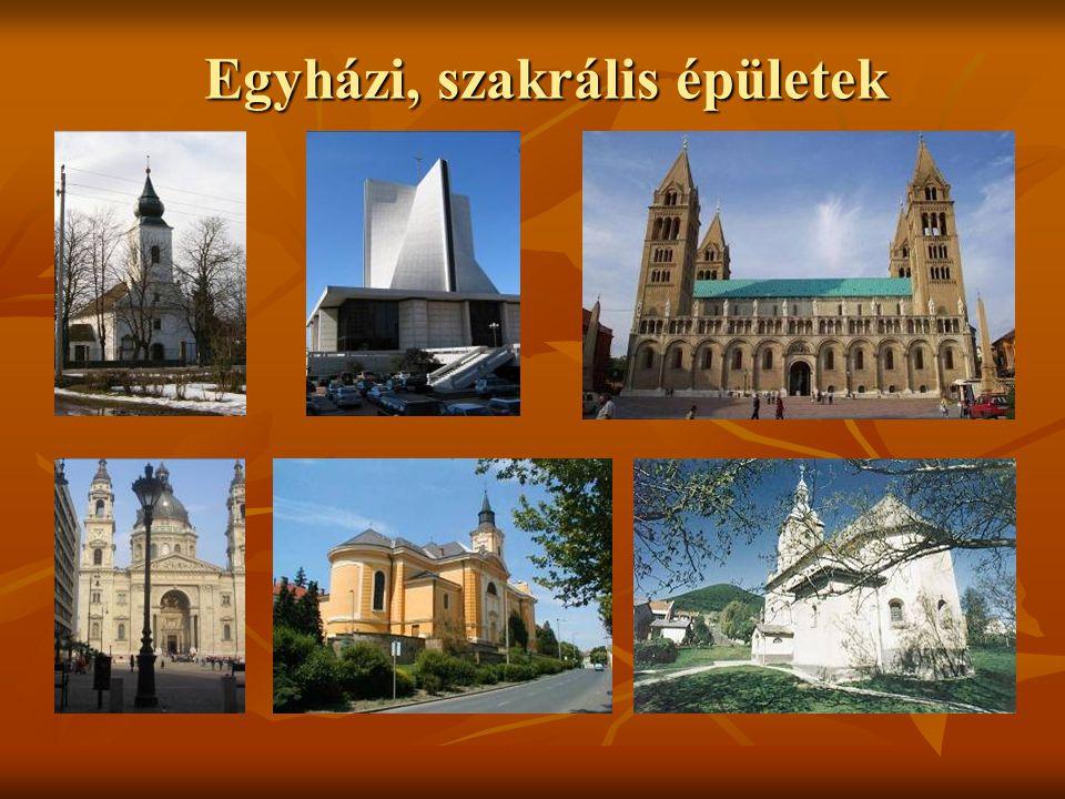 Egyházi, szakrális épületek