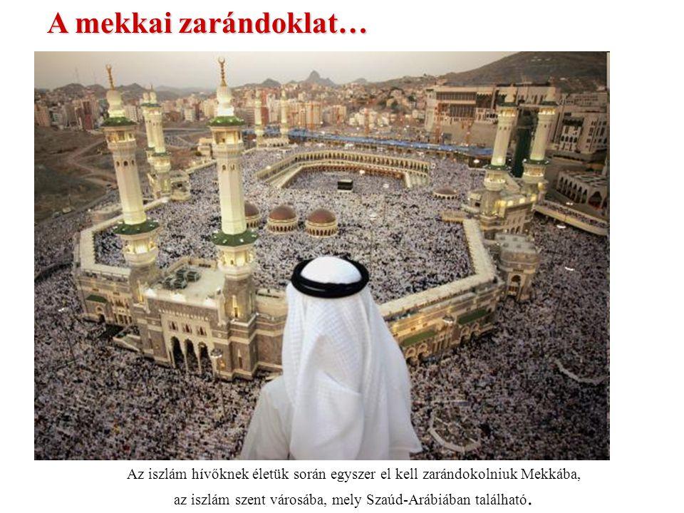 az iszlám szent városába, mely Szaúd-Arábiában található.