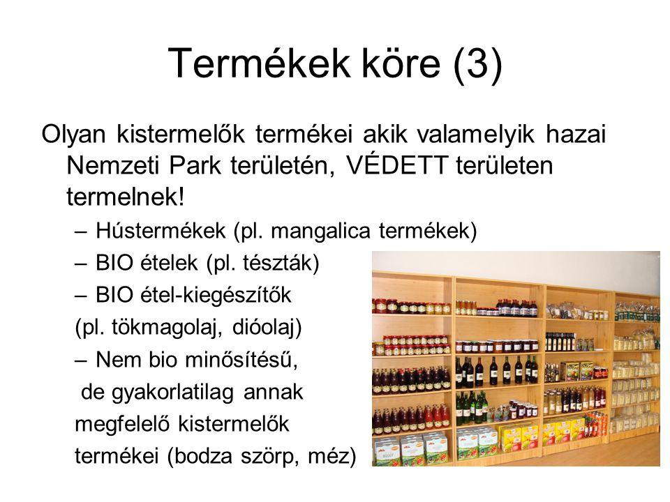 Termékek köre (3) Olyan kistermelők termékei akik valamelyik hazai Nemzeti Park területén, VÉDETT területen termelnek!