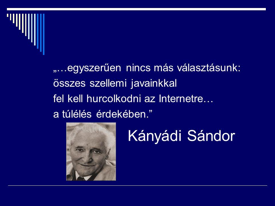 """Kányádi Sándor """"…egyszerűen nincs más választásunk:"""
