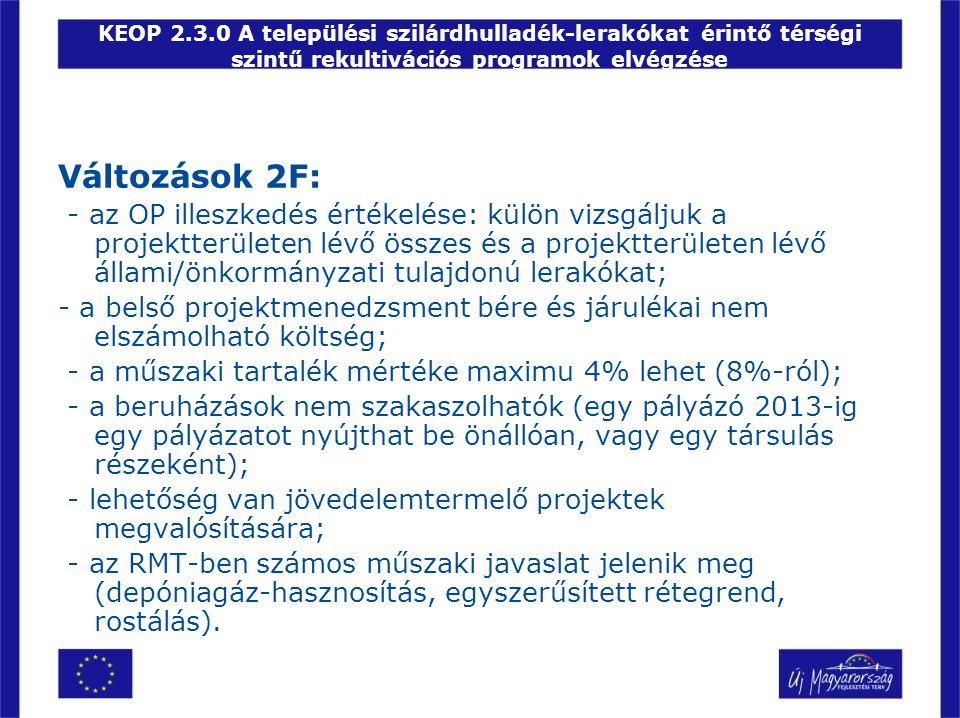 KEOP 2.3.0 A települési szilárdhulladék-lerakókat érintő térségi szintű rekultivációs programok elvégzése