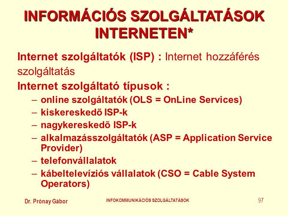 INFORMÁCIÓS SZOLGÁLTATÁSOK INTERNETEN*