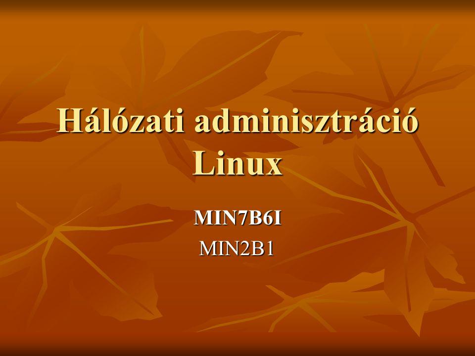 Hálózati adminisztráció Linux