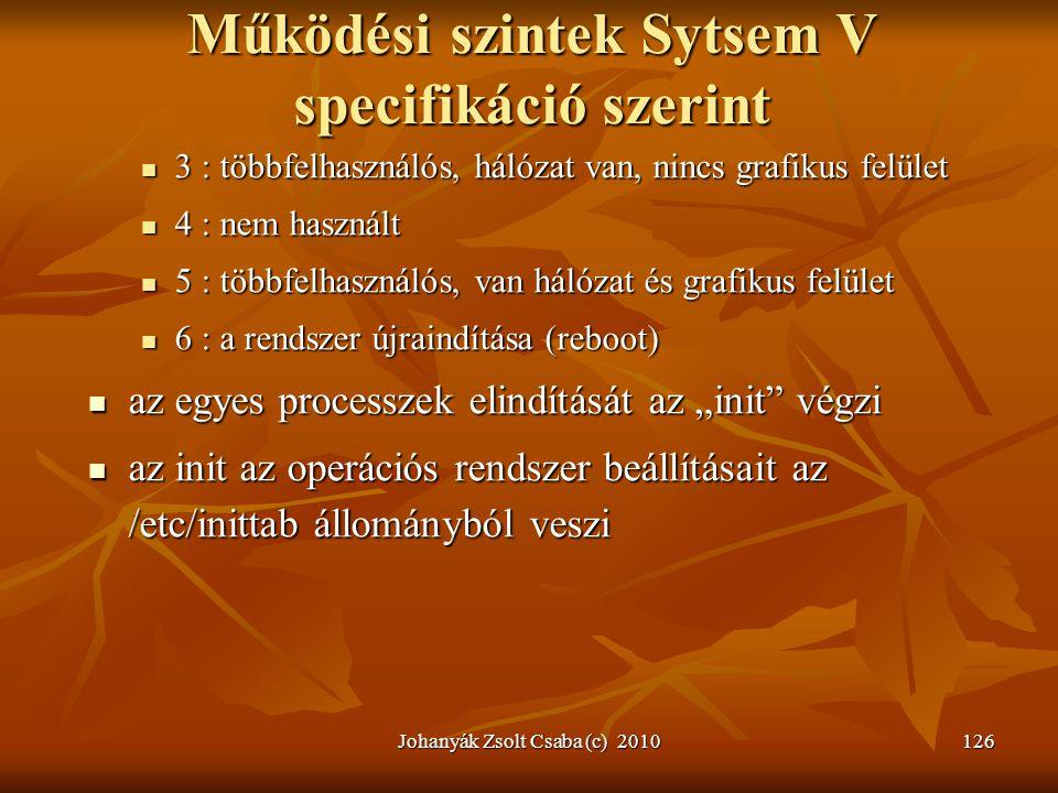 Működési szintek Sytsem V specifikáció szerint