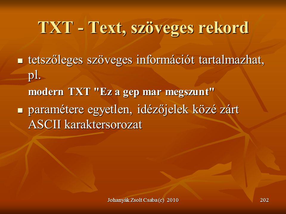 TXT - Text, szöveges rekord