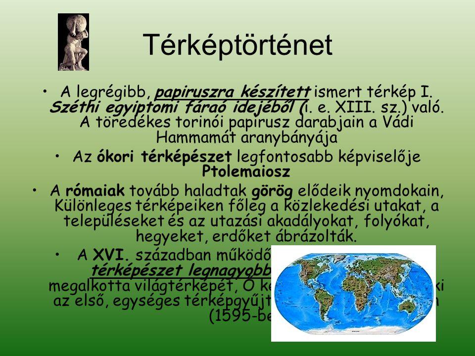 Az ókori térképészet legfontosabb képviselője Ptolemaiosz