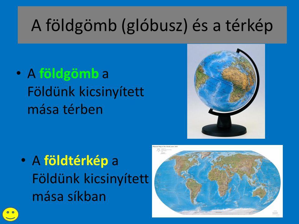 A földgömb (glóbusz) és a térkép