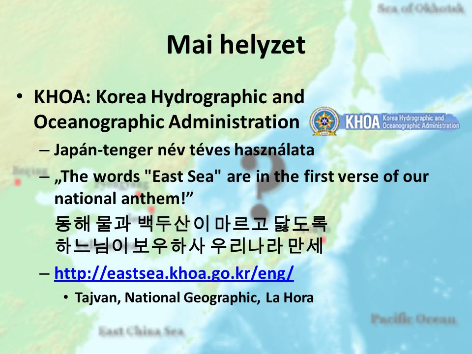 Mai helyzet KHOA: Korea Hydrographic and Oceanographic Administration