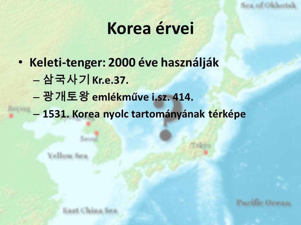 Korea érvei Keleti-tenger: 2000 éve használják 삼국사기 Kr.e.37.