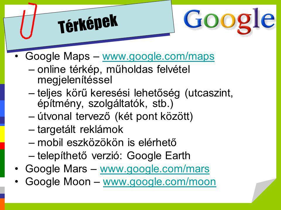 Térképek Google Maps – www.google.com/maps
