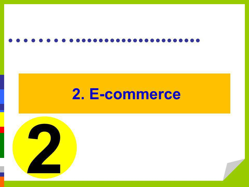 2. E-commerce 2.