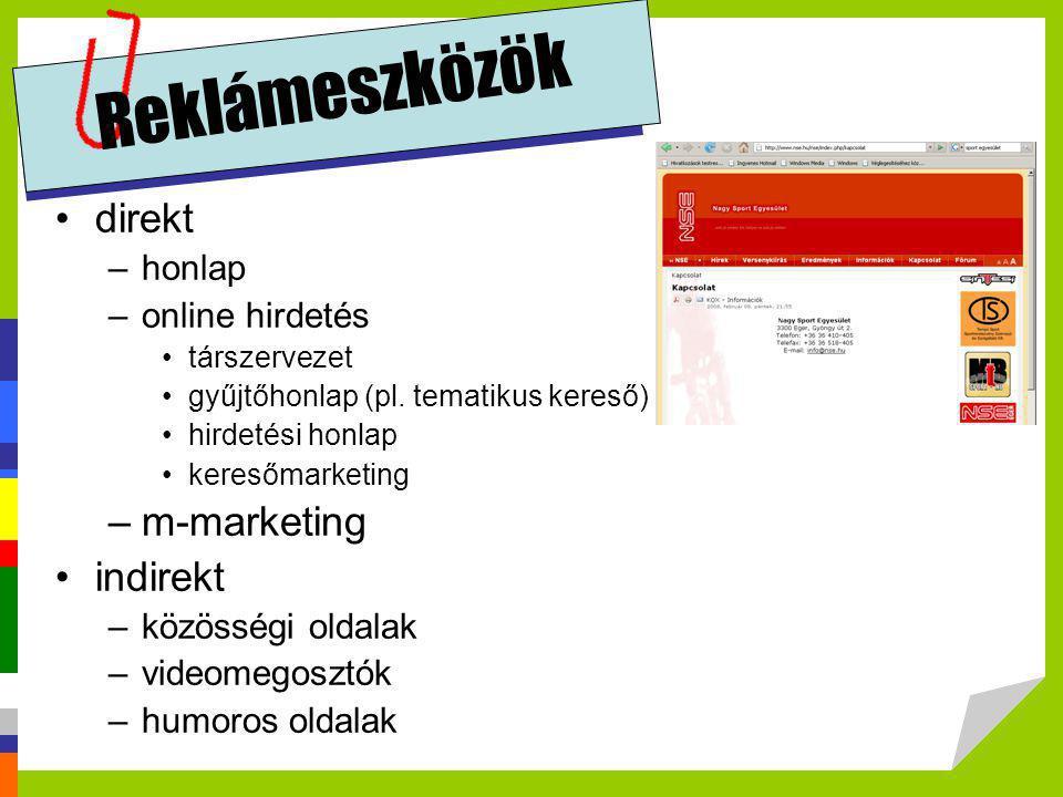 Reklámeszközök direkt m-marketing indirekt honlap online hirdetés