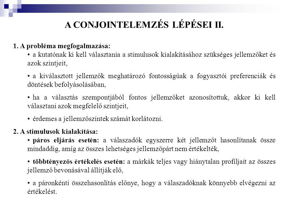 A CONJOINTELEMZÉS LÉPÉSEI II.