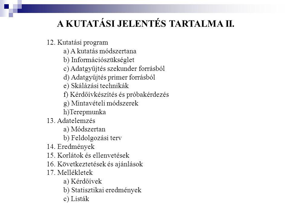 A KUTATÁSI JELENTÉS TARTALMA II.