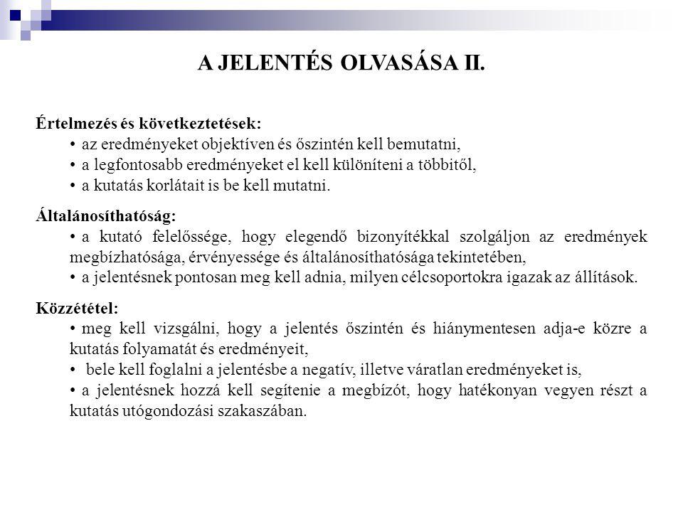 A JELENTÉS OLVASÁSA II. Értelmezés és következtetések: