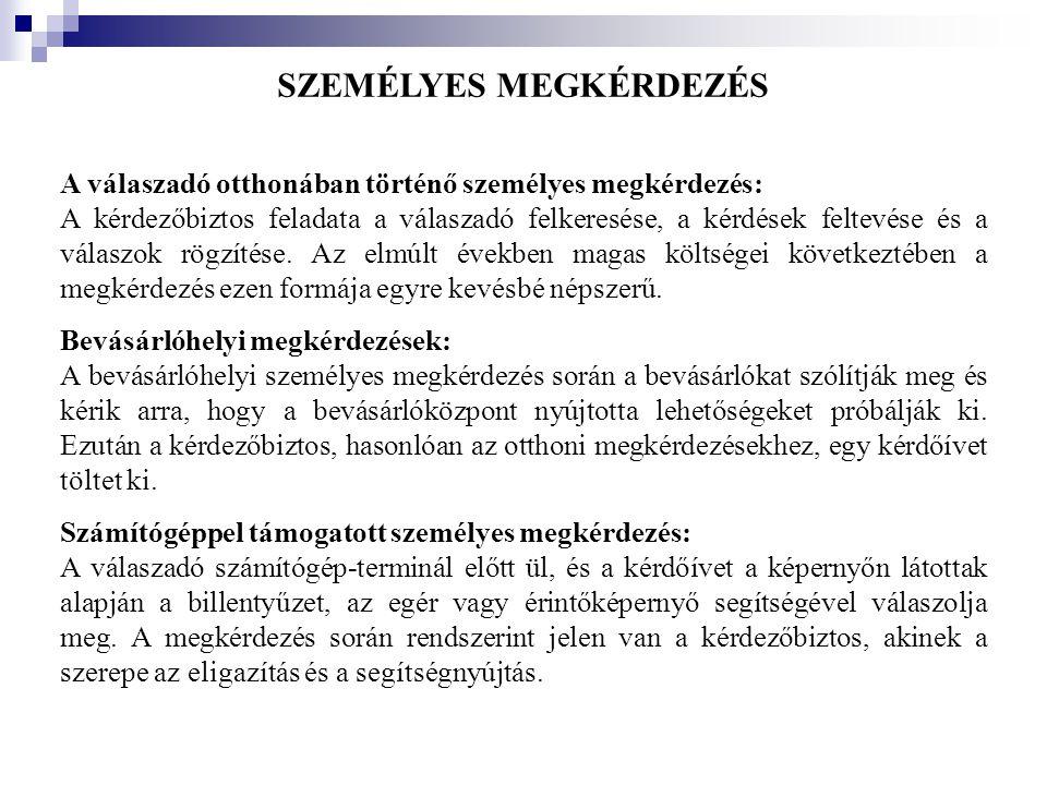 SZEMÉLYES MEGKÉRDEZÉS