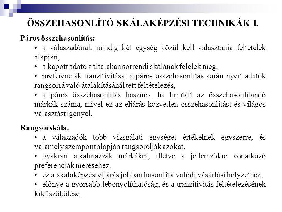 ÖSSZEHASONLÍTÓ SKÁLAKÉPZÉSI TECHNIKÁK I.