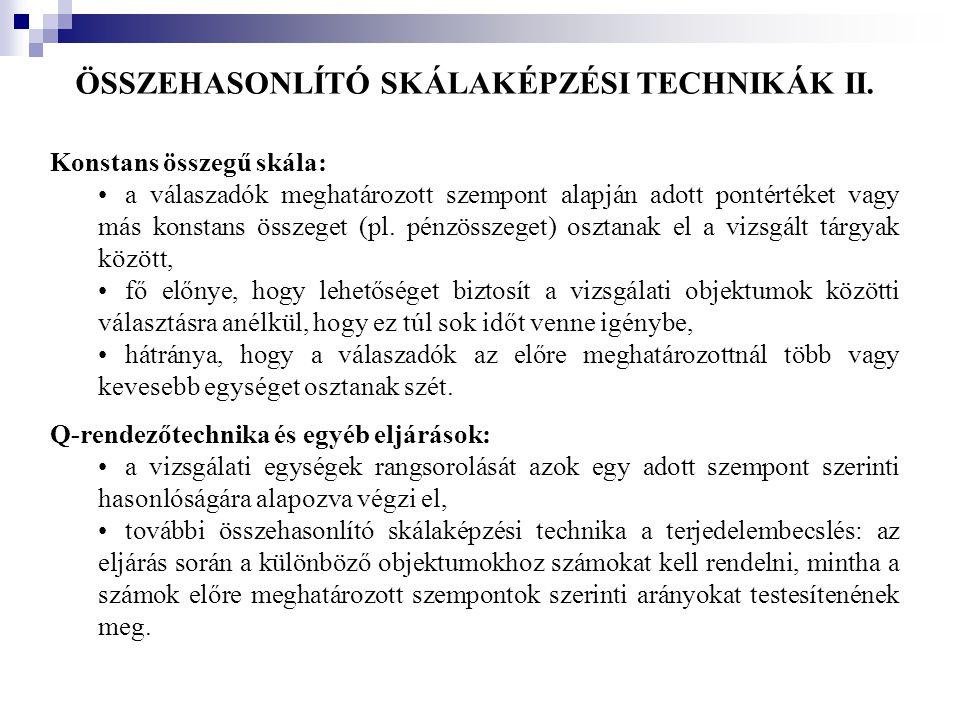 ÖSSZEHASONLÍTÓ SKÁLAKÉPZÉSI TECHNIKÁK II.