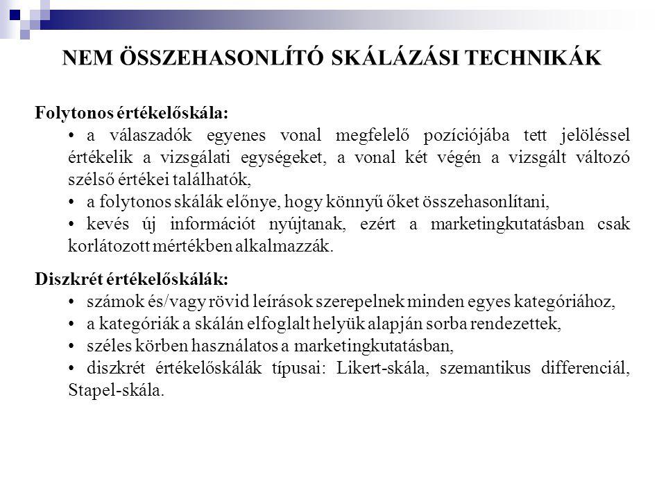 NEM ÖSSZEHASONLÍTÓ SKÁLÁZÁSI TECHNIKÁK