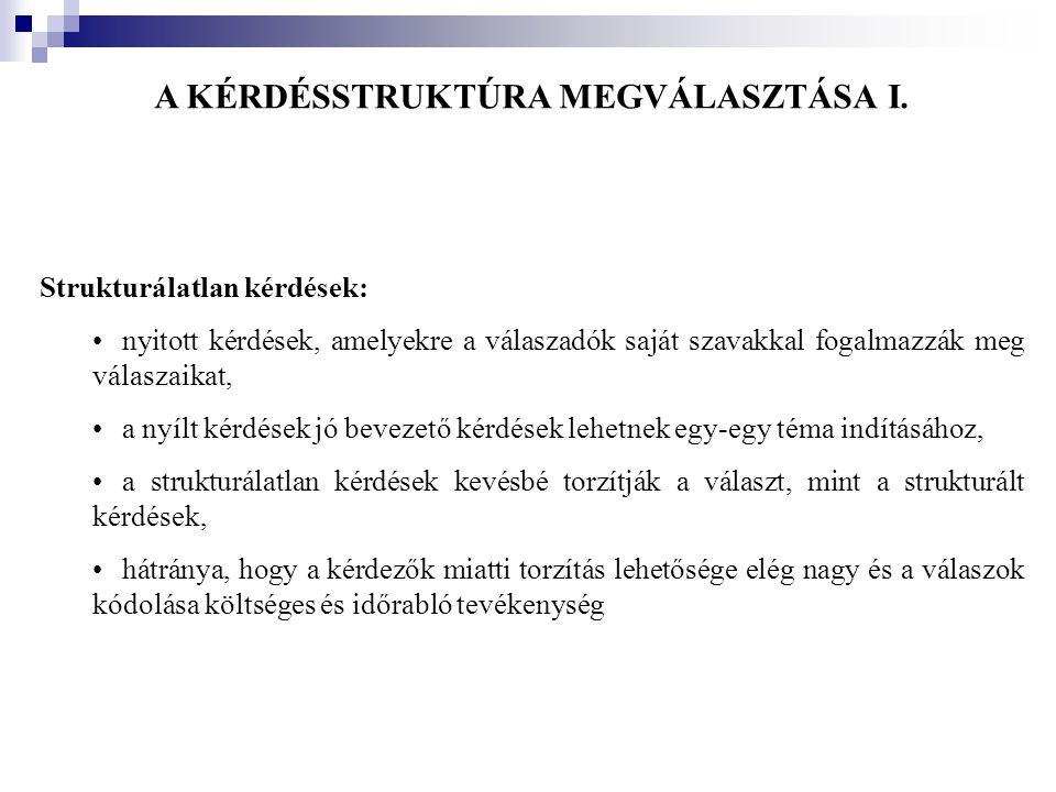 A KÉRDÉSSTRUKTÚRA MEGVÁLASZTÁSA I.