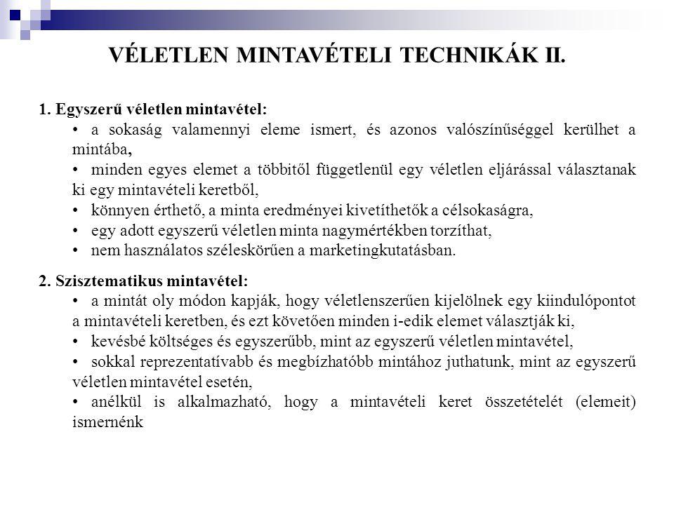 VÉLETLEN MINTAVÉTELI TECHNIKÁK II.
