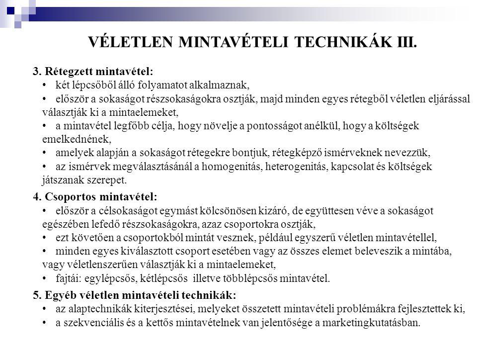 VÉLETLEN MINTAVÉTELI TECHNIKÁK III.