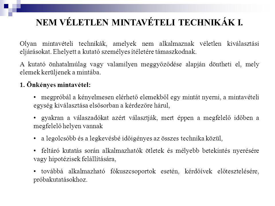 NEM VÉLETLEN MINTAVÉTELI TECHNIKÁK I.