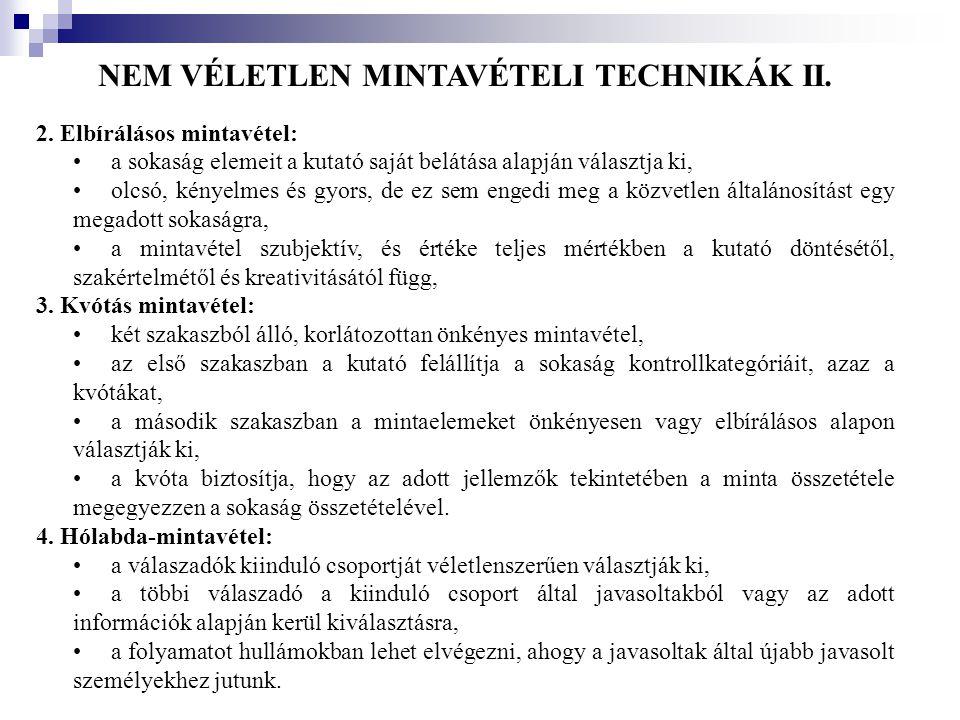 NEM VÉLETLEN MINTAVÉTELI TECHNIKÁK II.