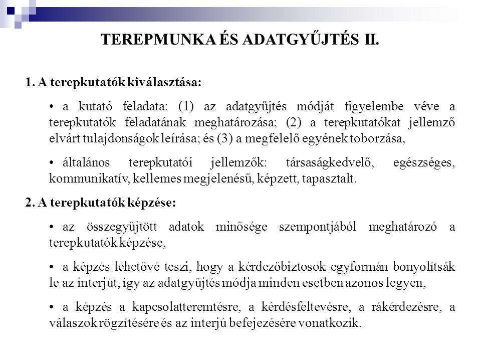 TEREPMUNKA ÉS ADATGYŰJTÉS II.