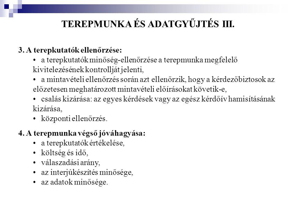 TEREPMUNKA ÉS ADATGYŰJTÉS III.