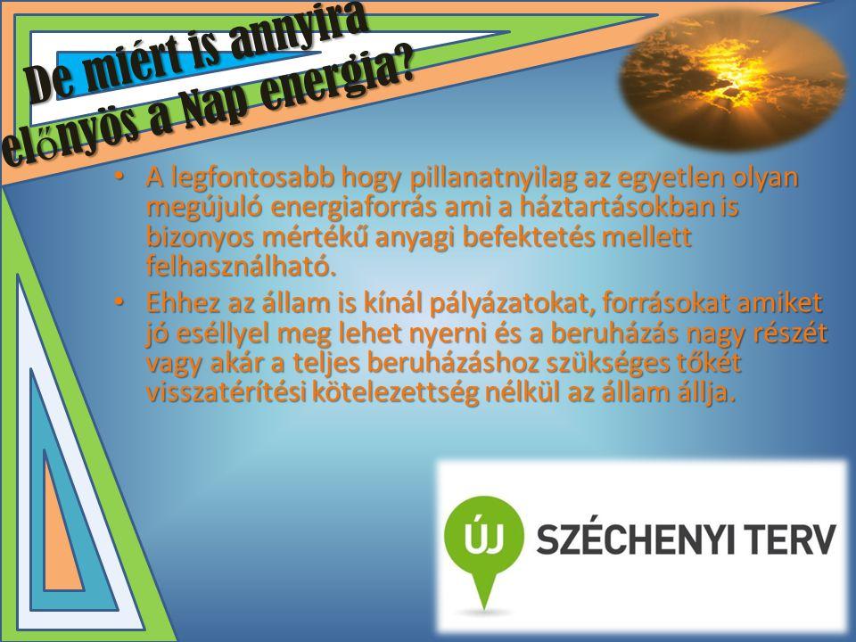 De miért is annyira előnyös a Nap energia