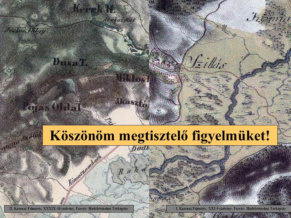I. Katonai Felmérés, XXI-9 szelvény, Forrás: Hadtörténelmi Térképtár