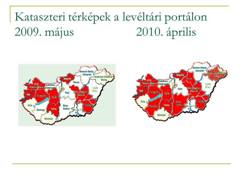 Kataszteri térképek a levéltári portálon 2009. május 2010. április