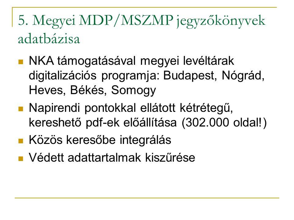 5. Megyei MDP/MSZMP jegyzőkönyvek adatbázisa