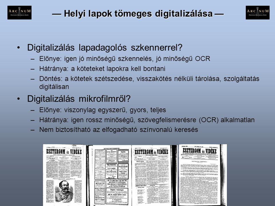 — Helyi lapok tömeges digitalizálása —