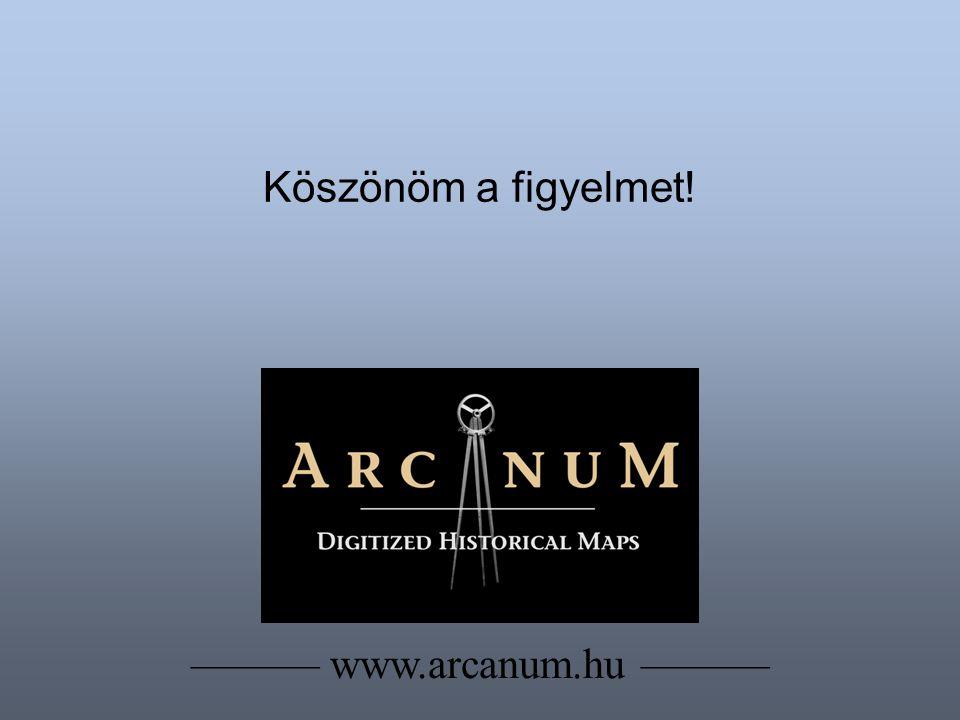 Köszönöm a figyelmet! ——— www.arcanum.hu ———