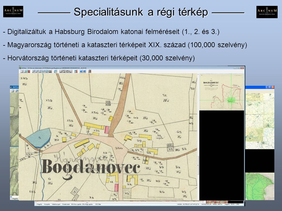 ——— Specialitásunk a régi térkép ———