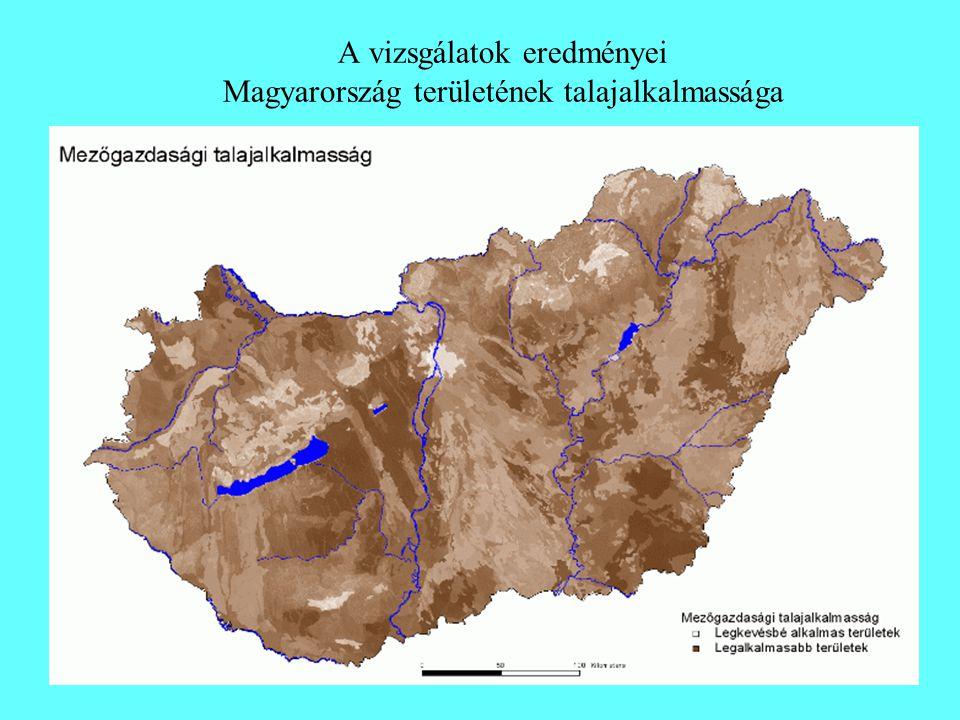 A vizsgálatok eredményei Magyarország területének talajalkalmassága