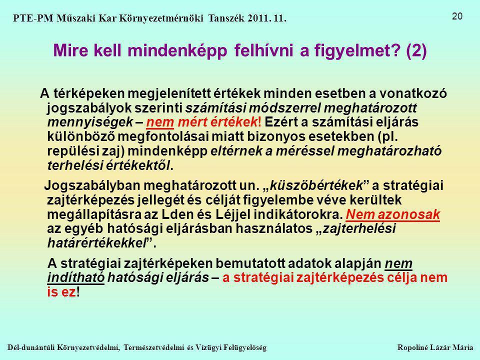 Mire kell mindenképp felhívni a figyelmet (2)