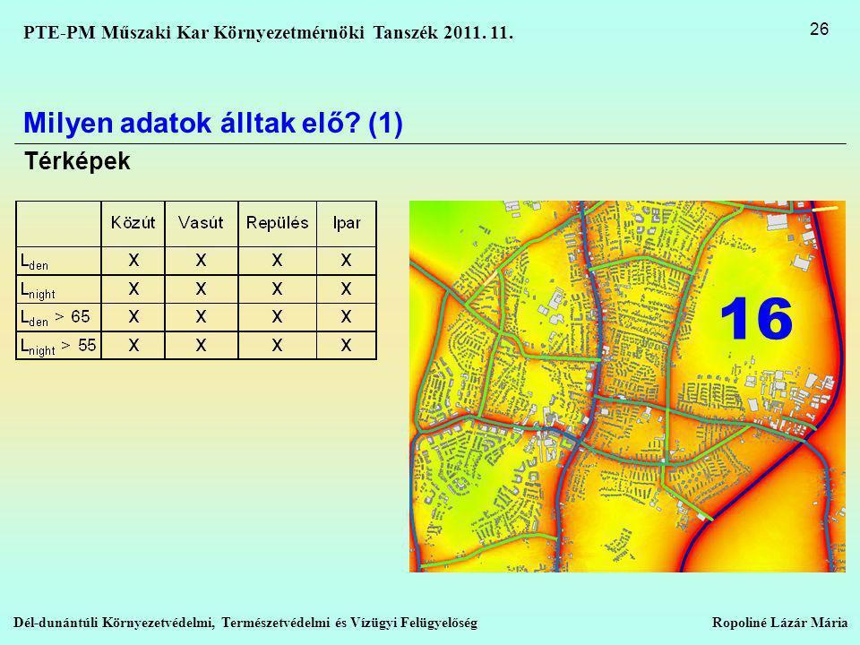 16 Milyen adatok álltak elő (1) Térképek