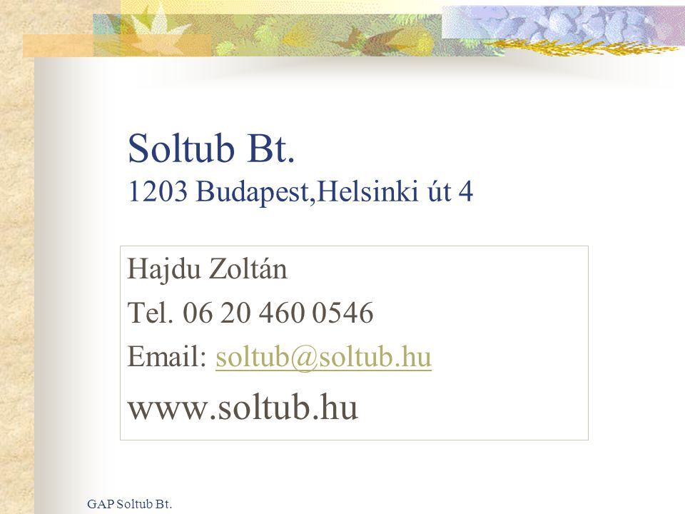 Soltub Bt. 1203 Budapest,Helsinki út 4