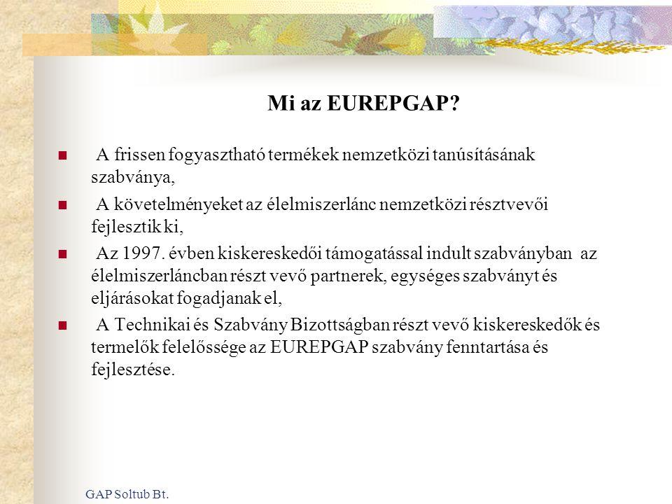 Mi az EUREPGAP A frissen fogyasztható termékek nemzetközi tanúsításának szabványa,
