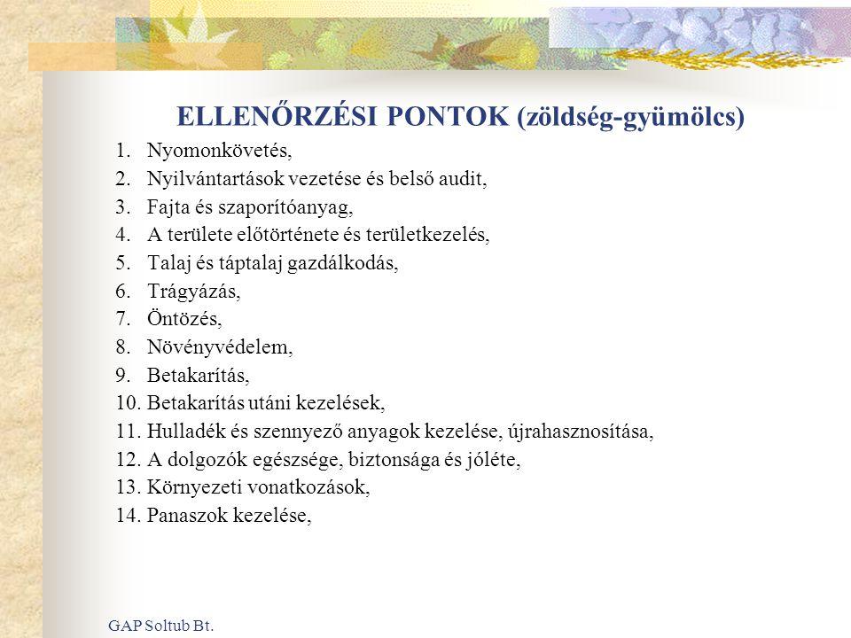 ELLENŐRZÉSI PONTOK (zöldség-gyümölcs)