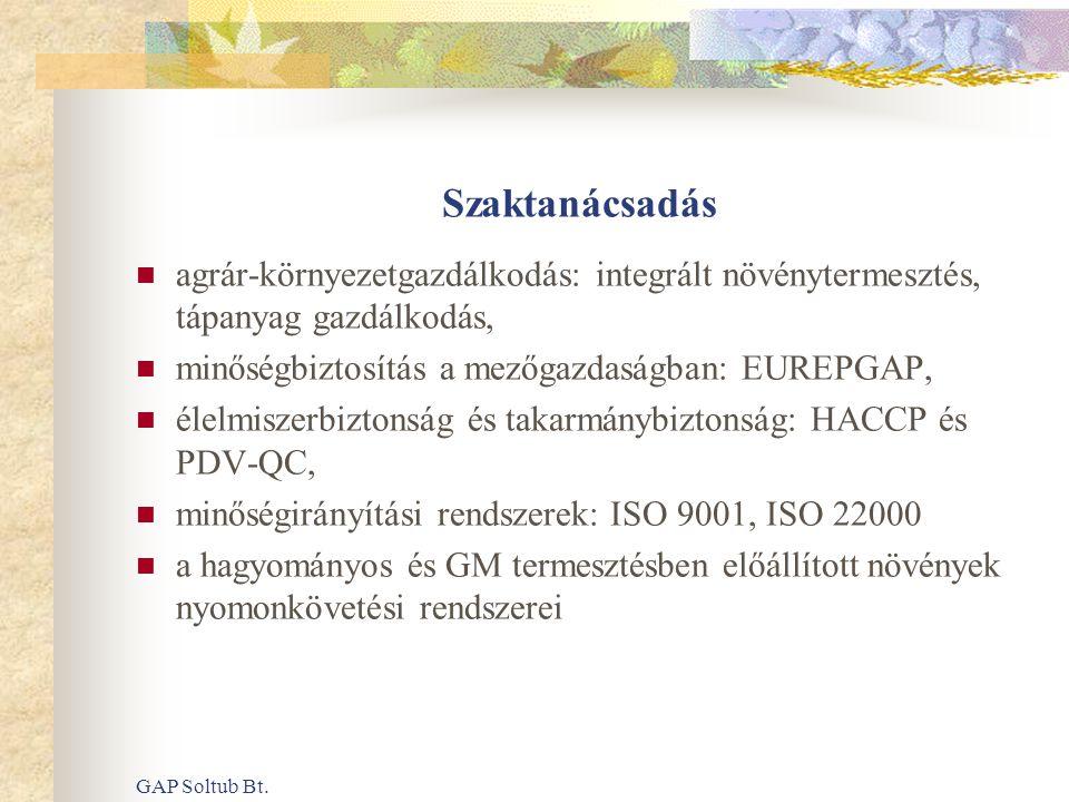 Szaktanácsadás agrár-környezetgazdálkodás: integrált növénytermesztés, tápanyag gazdálkodás, minőségbiztosítás a mezőgazdaságban: EUREPGAP,